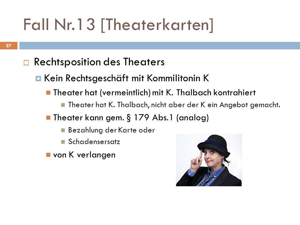 Fall Nr.13 [Theaterkarten]